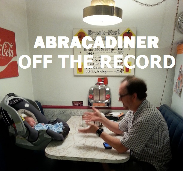 abracadiner off the record