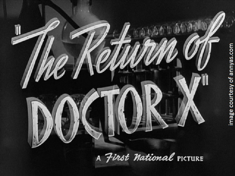 return-of-doctor-x-title-still